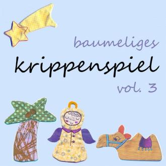 baumeliges Krippenspiel Vol. 3